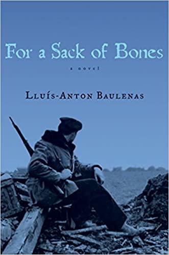 For a Sack of Bones by Lluís-Anton Baulenas