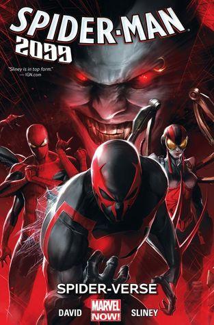 Spider-Man 2099, Volume 2: Spider-Verse by Will Sliney, Francesco Mattina, Antonio Fabela, Peter David, Andres Mossa, Joe Caramagna