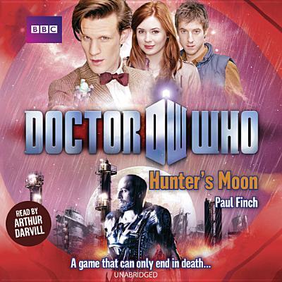 Doctor Who: Hunter S Moon by Paul Finch