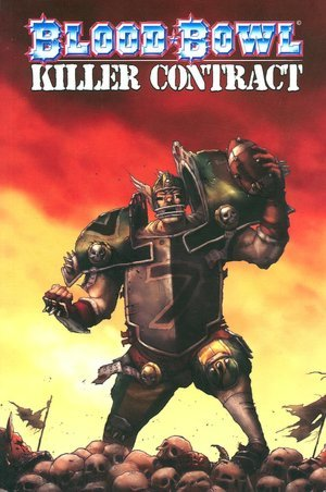 Blood Bowl: Killer Contract by Matt Forbeck, Lads Helloven