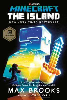 Minecraft: The Island: An Official Minecraft Novel by Max Brooks