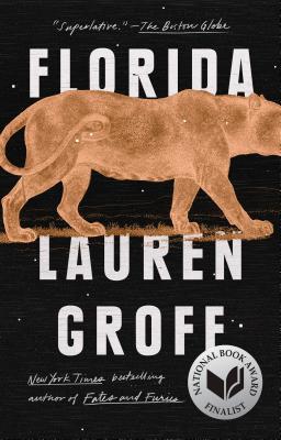 Florida by Lauren Groff