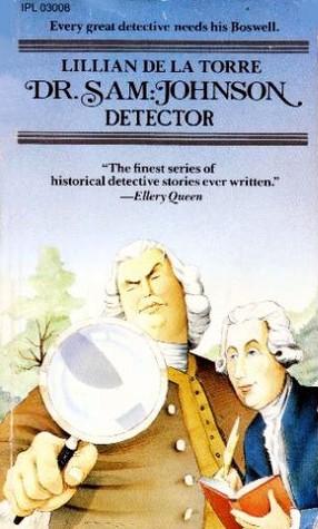 Dr. Sam Johnson: Detector by Lillian de la Torre