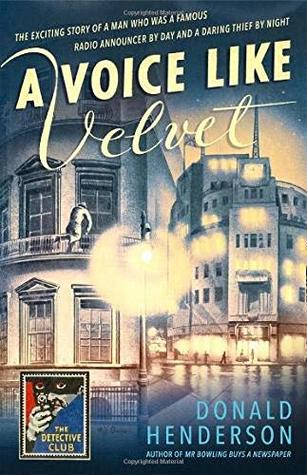 A Voice Like Velvet by Donald Henderson, Martin Edwards