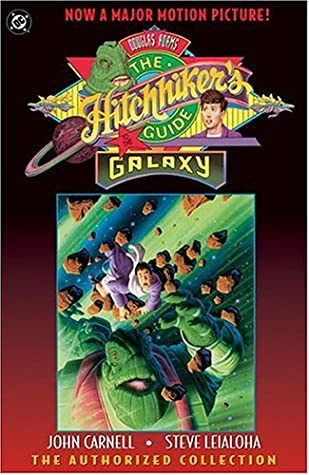 Douglas Adams' the Hitchhiker's Guide to the Galaxy: the Authorized Collection (Comic) by Douglas Adams, Steve Leialoha, John Carnell