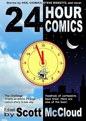 24 Hour Comics by Scott McCloud, Al Davison, Neil Gaiman