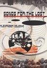 Songs For The Lost by Rachel Bloke, Alexander Zelenyj, David Rix, Brian A. Dixon
