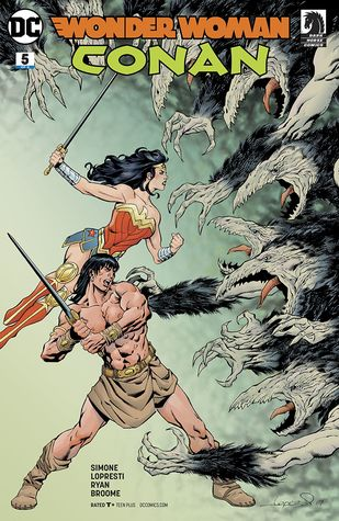 Wonder Woman/Conan (2017-) #5 by Gail Simone, Wendy Broome, Tony Aviña, Matt Ryan, Aaron Lopresti