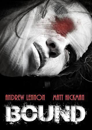 Bound by Matt Hickman, Andrew Lennon
