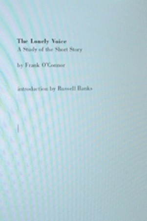 The Lonely Voice: A Study of the Short Story by Frank O'Connor