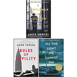 Anthony Doerr & Amor Towles Collection 3 Books Set (A Gentleman in Moscow, Rules of Civility, All the Light We Cannot See) by Anthony Doerr, Amor Towles, Rules of Civility By Amor Towles, All the Light We Cannot See By Anthony Doerr