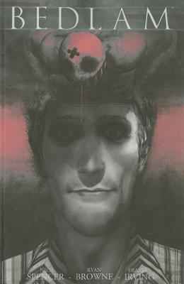 Bedlam, Vol. 2 by Nick Spencer, Ryan Browne