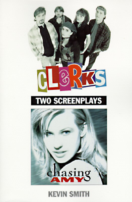 Clerks & Chasing Amy by Ed Hapstak, Kevin Smith