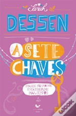 A Sete Chaves by Sarah Dessen