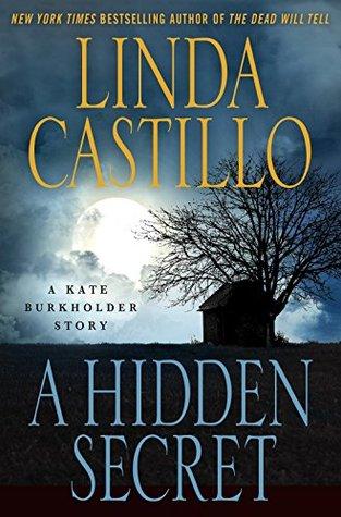 A Hidden Secret by Linda Castillo