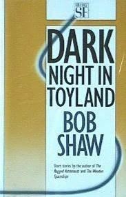 Dark Night in Toyland by Bob Shaw