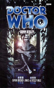 Doctor Who: Grimm Reality by Simon Bucher-Jones, Kelly Hale