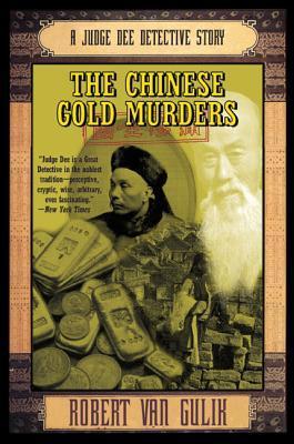 The Chinese Gold Murders by Robert van Gulik