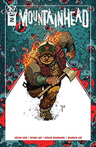 Mountainhead #2 by John Lees, Ryan Lee