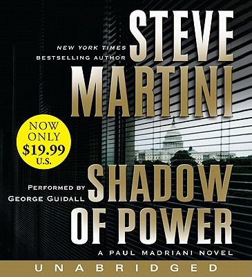 Shadow of Power Low Price: A Paul Madriani Novel by Steve Martini