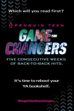 Penguin Teen Game-Changers by Marie Lu, Kristin Cashore, Peter Bognanni, Stephanie Perkins, Julie C. Dao