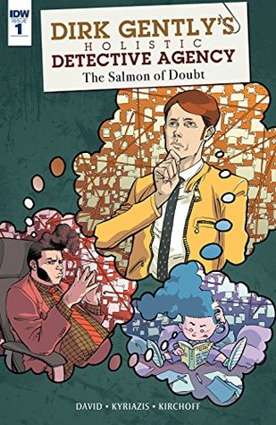 Dirk Gently: The Salmon of Doubt #1 by Arvind Ethan David, Ilias Kyriazis