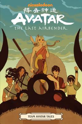 Avatar: The Last Airbender - Team Avatar Tales by Kiku Hughes, Sara Goetter, Dave Scheidt, Ron Koertge, Gene Luen Yang