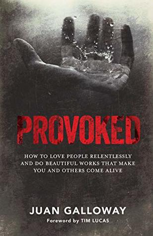 Provoked by Tim Lucas, Juan Galloway