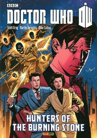 Doctor Who: Hunters of the Burning Stone by Roger Langridge, Scott Gray, Mike Collins, Martin Geraghty