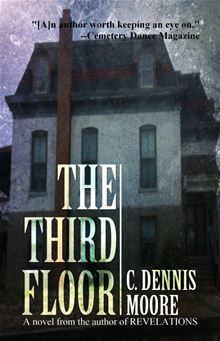 The Third Floor by C. Dennis Moore