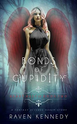 Bonds of Cupidity by Raven Kennedy