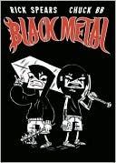 Black Metal: Volume 2 by Chuck BB, Rick Spears