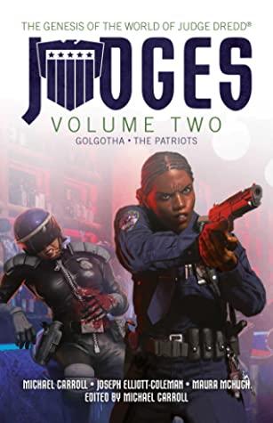 JUDGES Volume Two by Joseph Elliott-Coleman, Maura McHugh, Michael Carroll