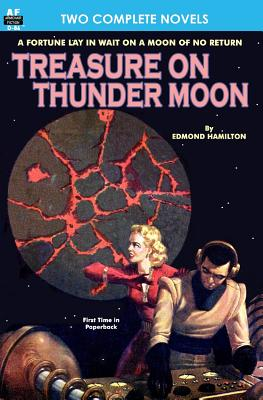 Treasure on Thunder Moon & Trail of the Astrogar by Edmond Hamilton, Henry Hasse