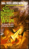 The Shield Between the Worlds by Adrienne Martine-Barnes, Diana L. Paxson