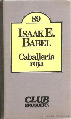 Caballería roja by Isaac Babel
