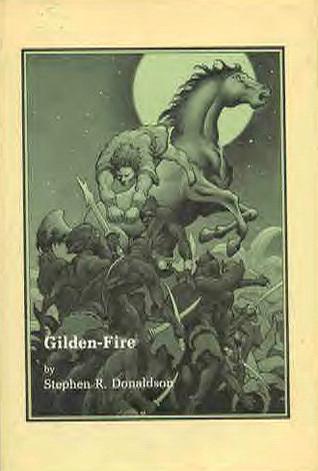 Gilden-Fire by Stephen E. Fabian, Stephen R. Donaldson