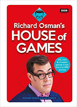 Richard Osman's House of Games: 101 New & Classic Games From the Hit BBC Series by Alan Connor, Richard Osman
