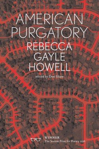 American Purgatory by Rebecca Gayle Howell