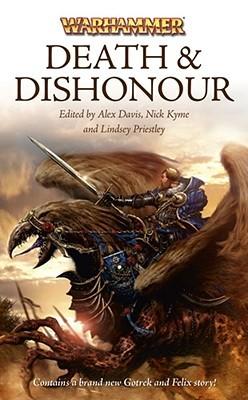 Death & Dishonour by Alex Davis, Nick Kyme, Lindsey Priestley