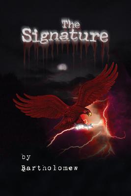 The Signature by Bartholomew