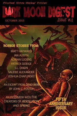Dark Moon Digest Issue #21 by Lori Michelle