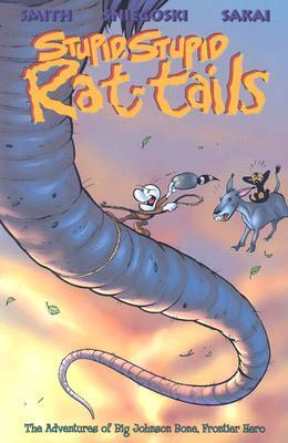 Bone: Stupid Stupid Rat-Tails by Jeff Smith, Thomas E. Sniegoski