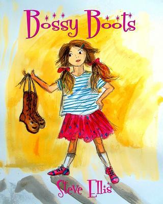 Bossy Boots by Steve Ellis