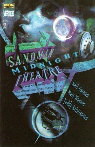 Sandman Midnight Theatre by Teddy Kristiansen, Todd Klein, Neil Gaiman, Matt Wagner