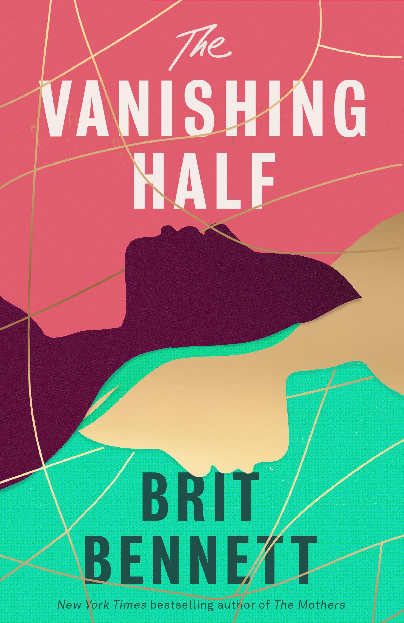 The Vanishing Half by Brit Bennett