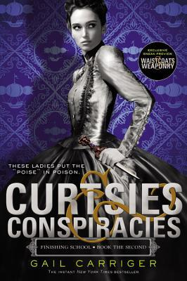Curtsies & Conspiracies - FREE PREVIEW EDITION (The First 87 Pages) by Gail Carriger