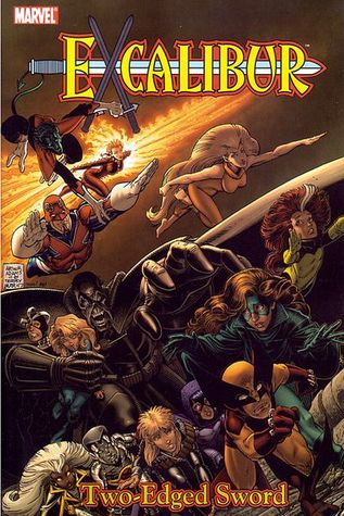 Excalibur Classic, Vol. 2: Two-Edged Sword by Alan Davis, Arthur Adams, Marshall Rogers, Ron Lim, Chris Claremont