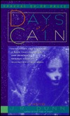 Days of Cain by J.R. Dunn