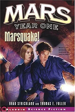 Marsquake! by Brad Strickland, Thomas E. Fuller
